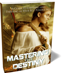 How do you Master Your Destiny? 1