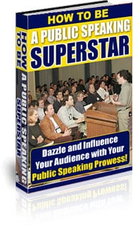 How To Be A Public Speaking Superstar 1