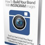 Instagram is the key to numerous online marketing empires