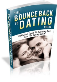 The Bounce Back To Dating Guide 12