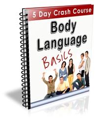 Why do I want a Body Language Basics Crash Course?