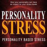 Personality Stress