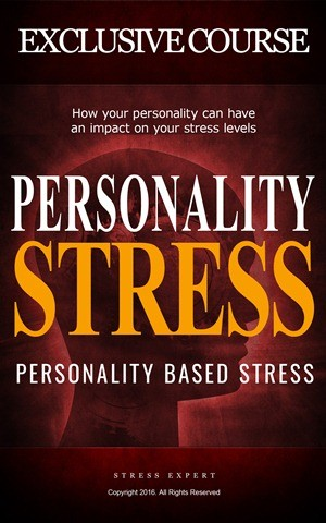 Personality Based Stress