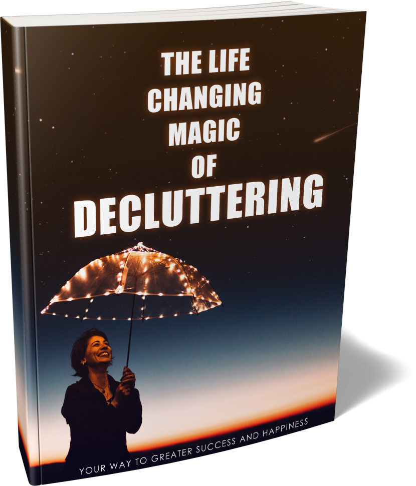 The Magic Of Decluttering 4