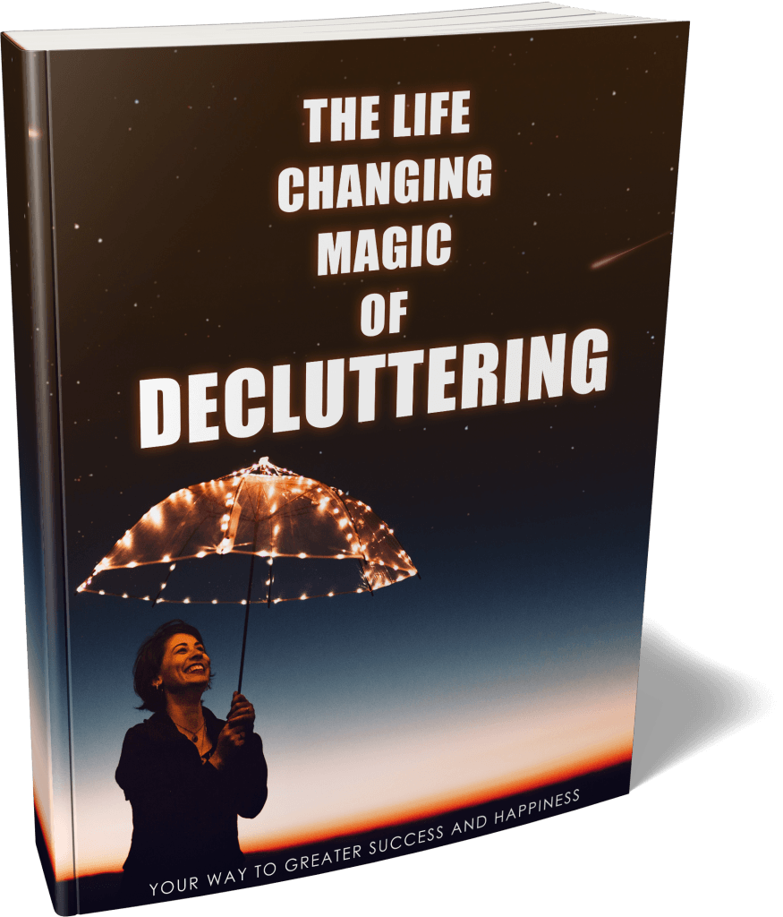 The Magic Of Decluttering