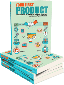 Discover The Simple Steps To Make your First Product 1