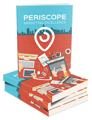 How To Harness The Power Of Periscope