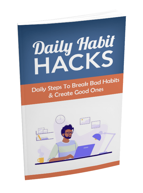 Daily habits hack