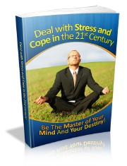 How to Deal with Stress & Cope in the 21st Century