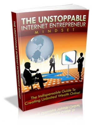 The Unstoppable Internet Entrepreneur Mindset 10