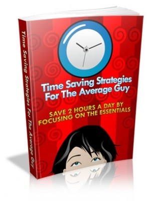 Amazing Time Saving Strategies For The Average Guy 1