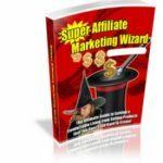 super affiliate marketing ebook