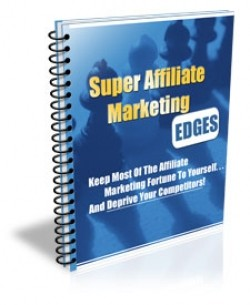 What Is The Buzz About Super Affiliate Marketing?