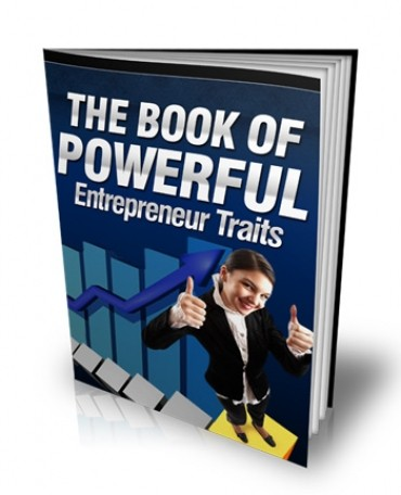 What Is The Book Of Powerful Entrepreneur Traits? 1