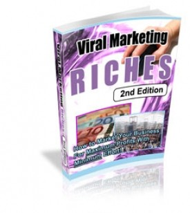Why Amazing Viral Marketing Riches Makes $$$