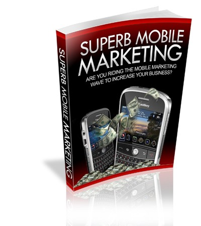 How To Make Megabucks With Superb Mobile Marketing 1