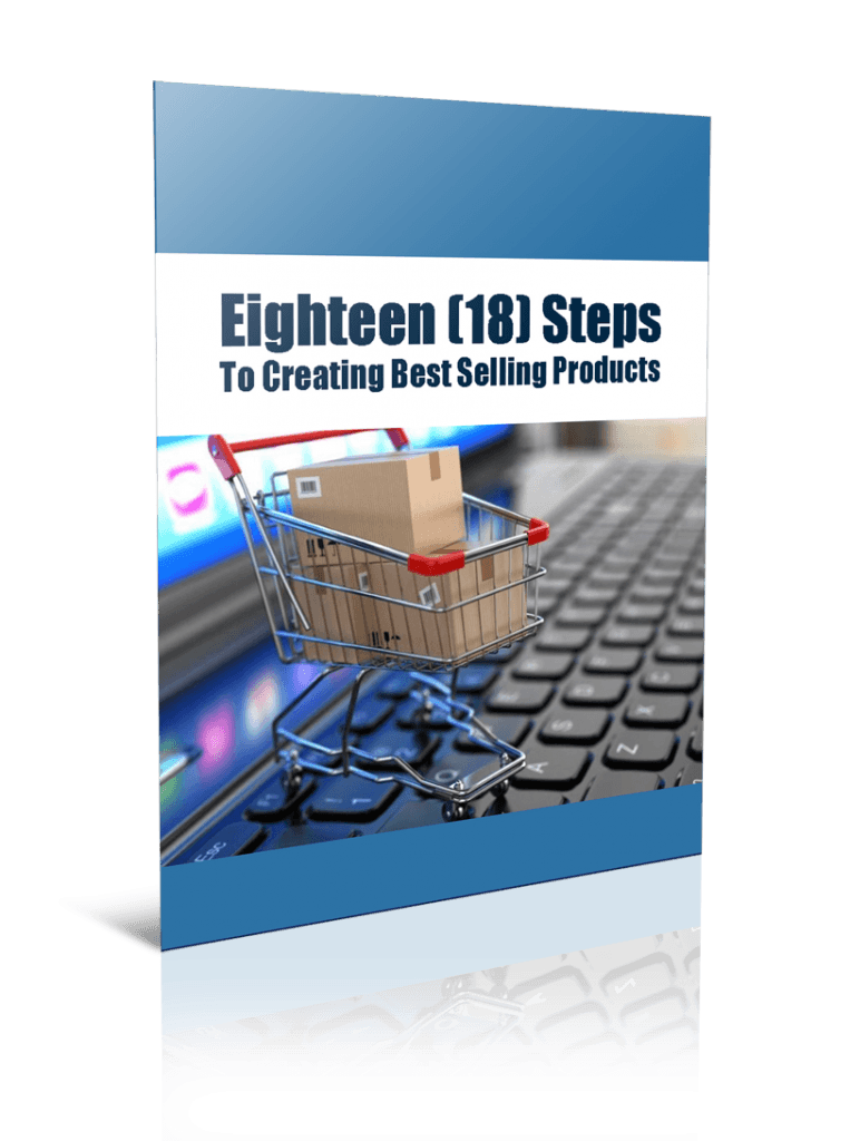 18 Easy Steps To Create The Best Selling Products