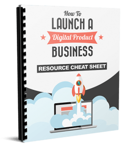 how to launch a digital product cheet sheet